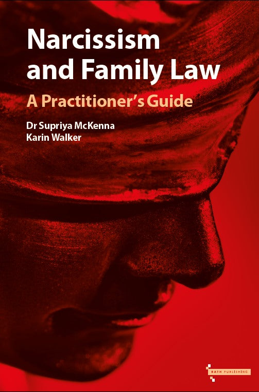 Narcissism and Family Law: A Practitioner's Guide