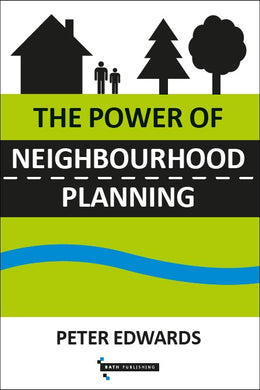 The Power of Neighbourhood Planning