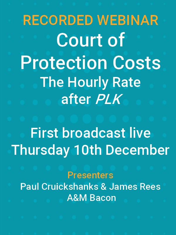Court of Protection Costs: The hourly rate after PLK