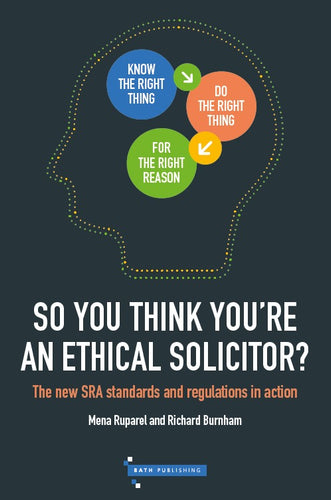 So You Think You're An Ethical Solicitor?