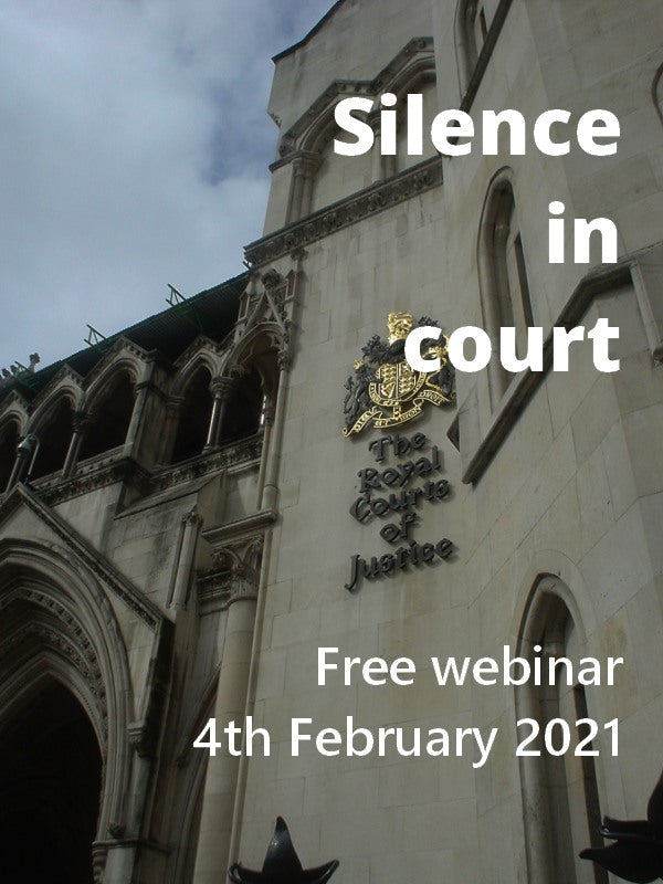 Silence in court: what is lost - and who gains - when the state bans people from speaking out?