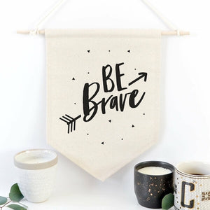 Be Brave Wall Art - Home & Oasis