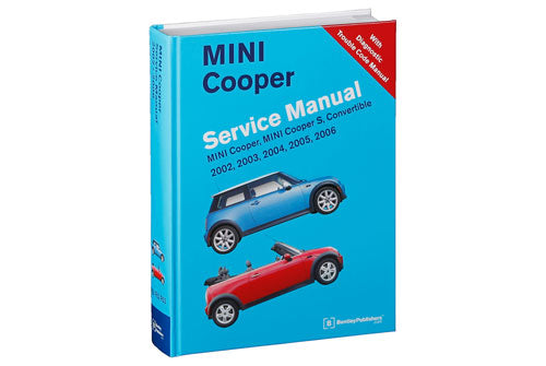 Mini Cooper Service Repair Manual 2002-2006 (Bentley) (W/Dtc Manual) - Hardcover