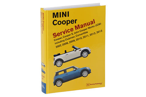 Mini Cooper Service Repair Manual 2007-2013 (Bentley) - Hardcover
