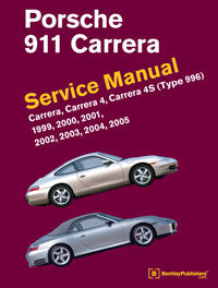 Porsche 911 Carrera (Type 996) Service Repair Manual 1999-2005 (Bentley) - Hardcover