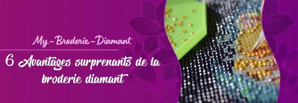 6 Avantages surprenants de la broderie diamant