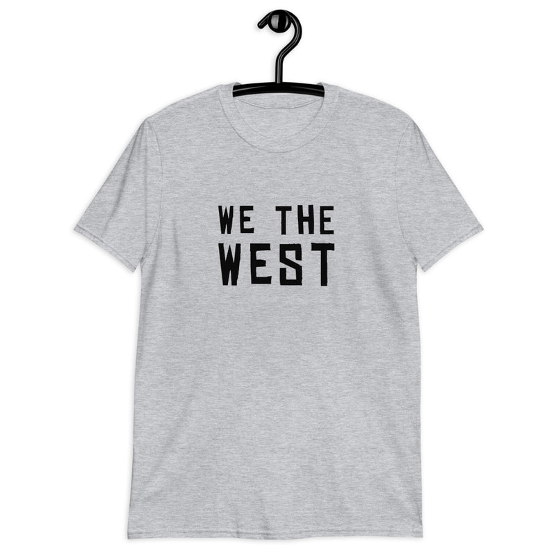 We The West Short-Sleeve Unisex T-Shirt