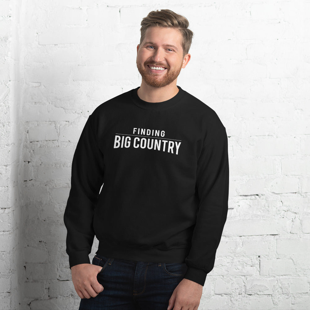 Finding Big Country (Black) Unisex Sweatshirt