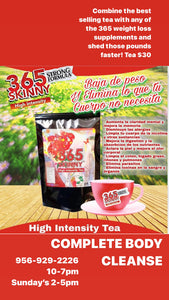 365 Skinny Tea (High Intensity Tea)