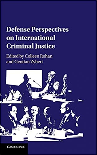 Colleen Rohan, Cambridge University Press, Defense Perspectives on International Criminal Justice, TheHagueshop,