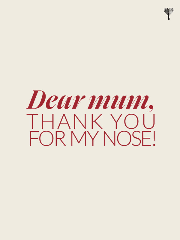 Dear Mum, Thank You For My Nose! E-gift Card