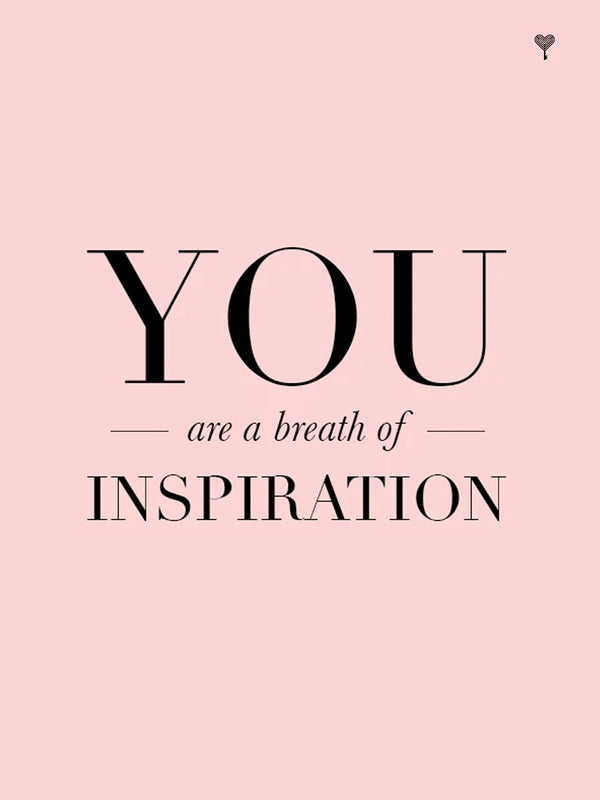 You Are A Breath of Inspiration E-Gift Card