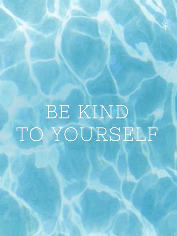 Be Kind To Yourself E-Gift Card