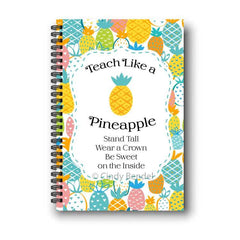 Teacher Notebook Pineapple End of School Year Appreciation Gift