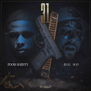"Big NO x Pooh Shiesty ""31"" (MP3 Download)"