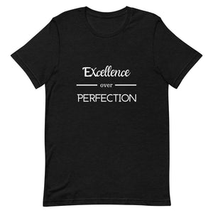 Excellence over Perfection Tee