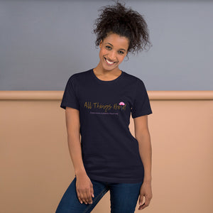 All Things Bold Unisex T-Shirt