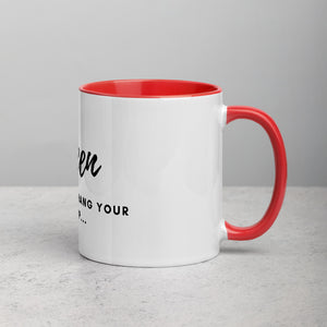 Queen, It's Okay to Hang Your Cape Up Mug (Design in Front)