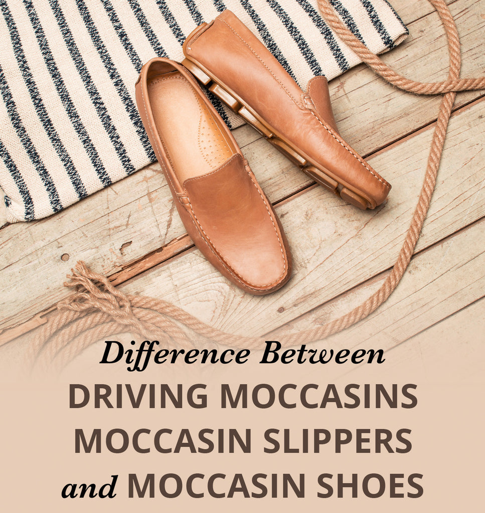 Difference Between Driving Moccasins, Slippers & Shoes