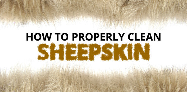 How To Properly Clean Sheepskin in 5 Easy Steps