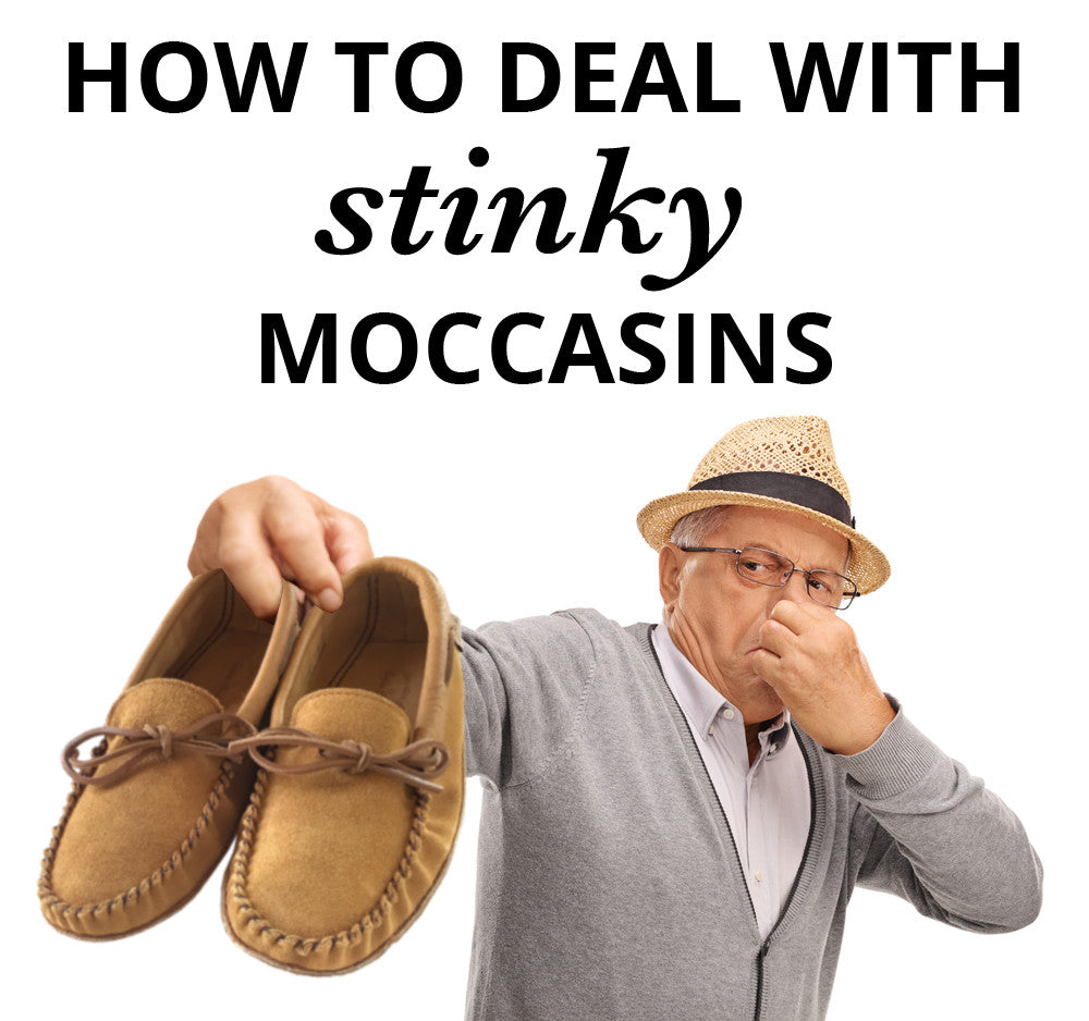 How To Deal With Stinky Moccasins