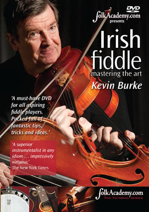 Irish Fiddle, Mastering the Art - Kevin Burke (DVD) – Ceol Music