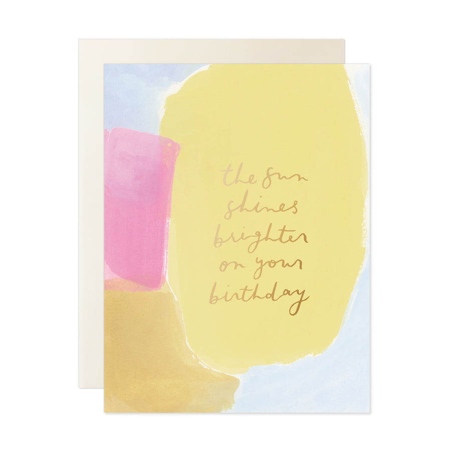 Sun Shines Brighter Birthday Card