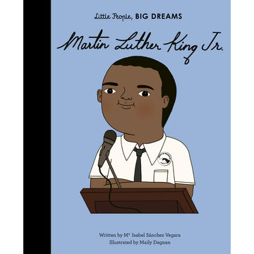 Little People, BIG DREAMS Martin Luther King, Jr.