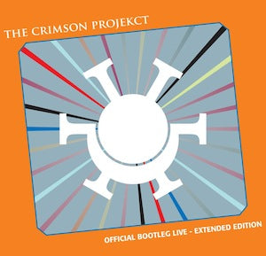 The Crimson ProjeKCt (King Crimson) - Official Bootleg Live 2CD