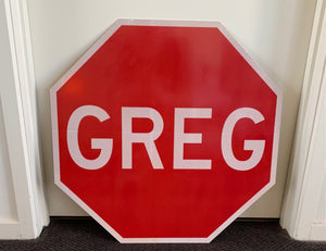 GREG - the stop sign