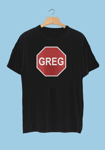 TISM - Greg! The Stop Sign!! - T-Shirt