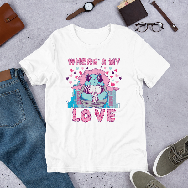 Where's My Love | Premium Short-Sleeve T-Shirt | Soft & Comfortable | Unisex