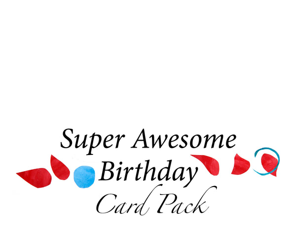 Super Awesome Birthday Card Pack!