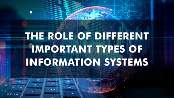 Different Types of Information Systems