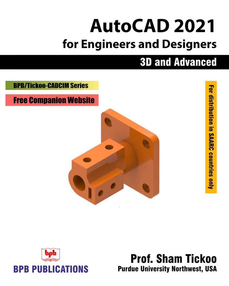 AutoCAD 2021 for Engineers and Designers