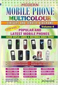 Modern Mobile Phone Multicolour Circuits and Service Diagrams Vol - 4