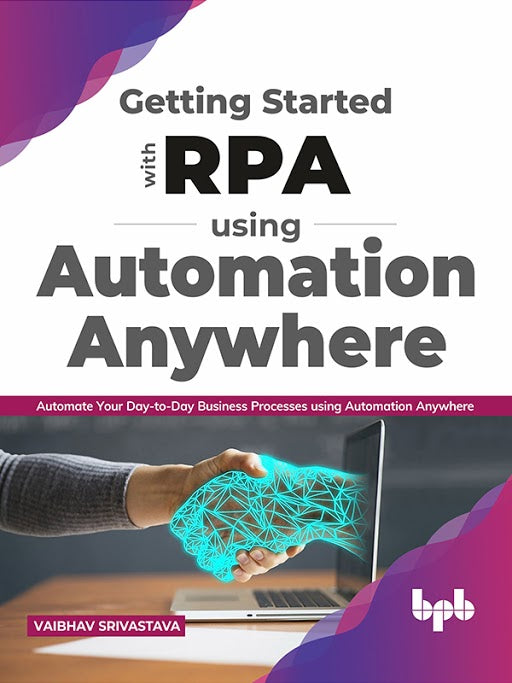 Getting started with RPA using Automation Anywhere