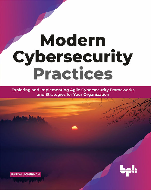 Modern Cybersecurity Practices