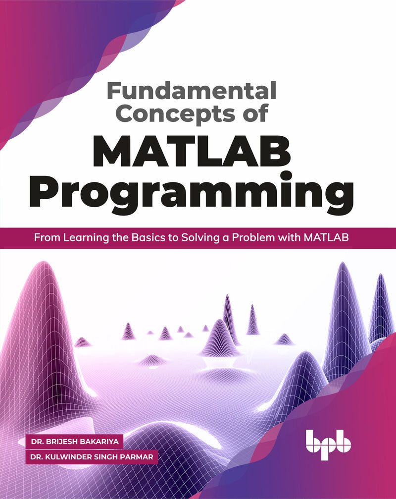 Fundamental Concepts of MATLAB Programming