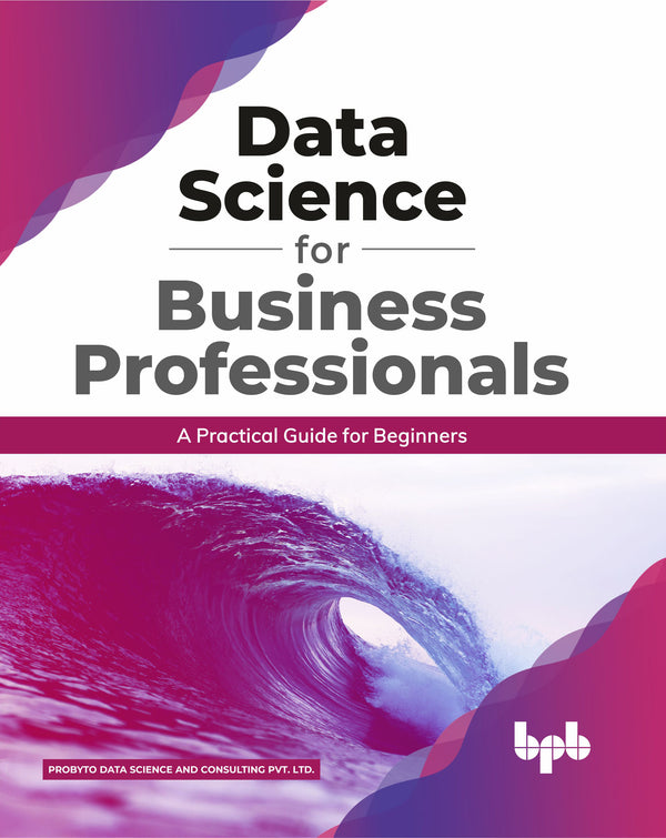 Data Science for Business Professionals