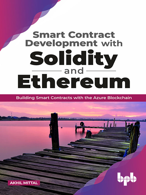 Smart Contract Development with Solidity and Ethereum