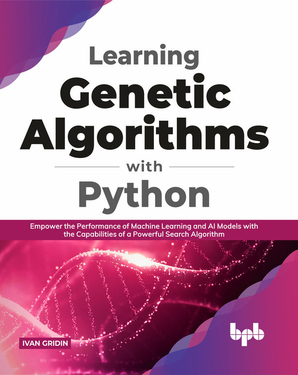 Learning Genetic Algorithms with Python
