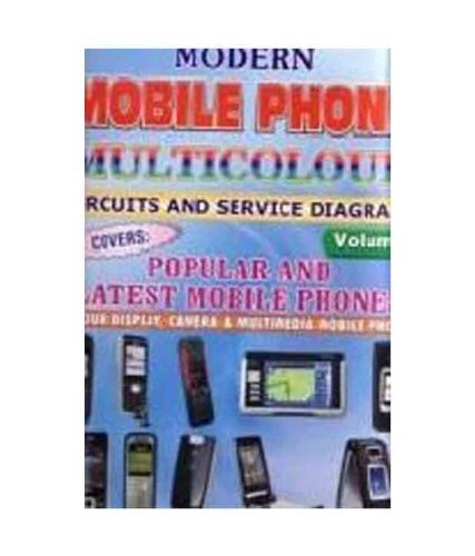 Modern Mobile Phone Multicolour Circuits & Service Diagrams Vol - 2