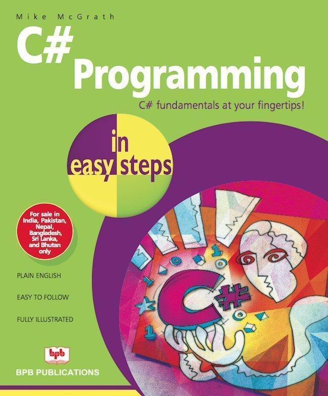 C# Programming In Easy Steps