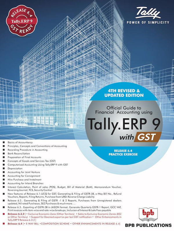 Official Guide to Financial Accounting Using Tally.ERP 9 with GST