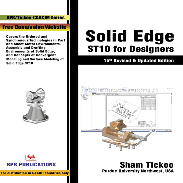 Solid Edge ST10 for Designers, 15th Edition