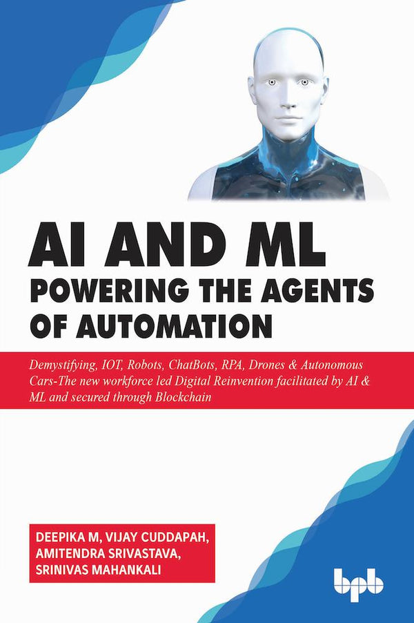 AI & ML - Powering the Agents of Automation