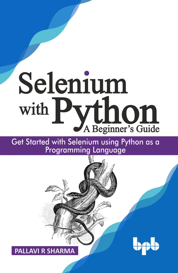 Selenium with Python - A Beginner's Guide