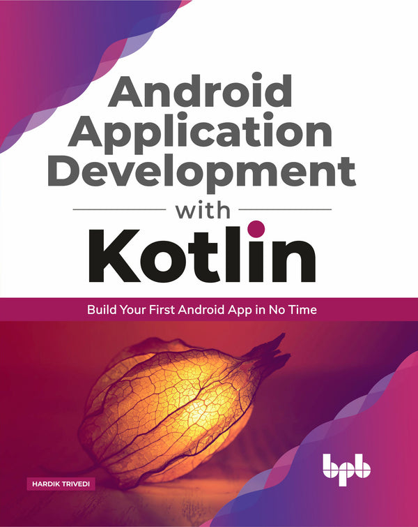 Android Application Development with Kotlin