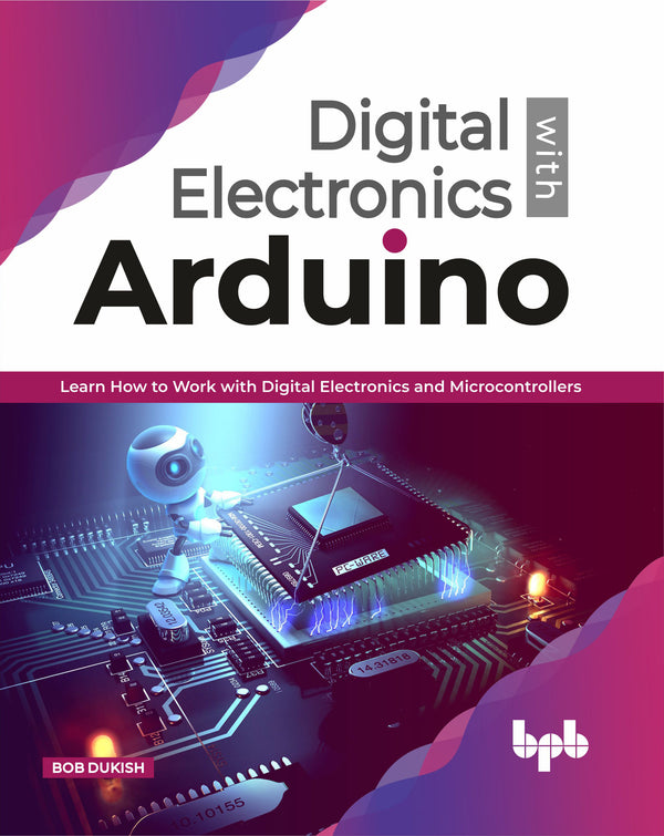 Digital Electronics with Arduino